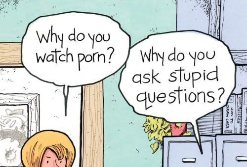 Why do you watch porn?