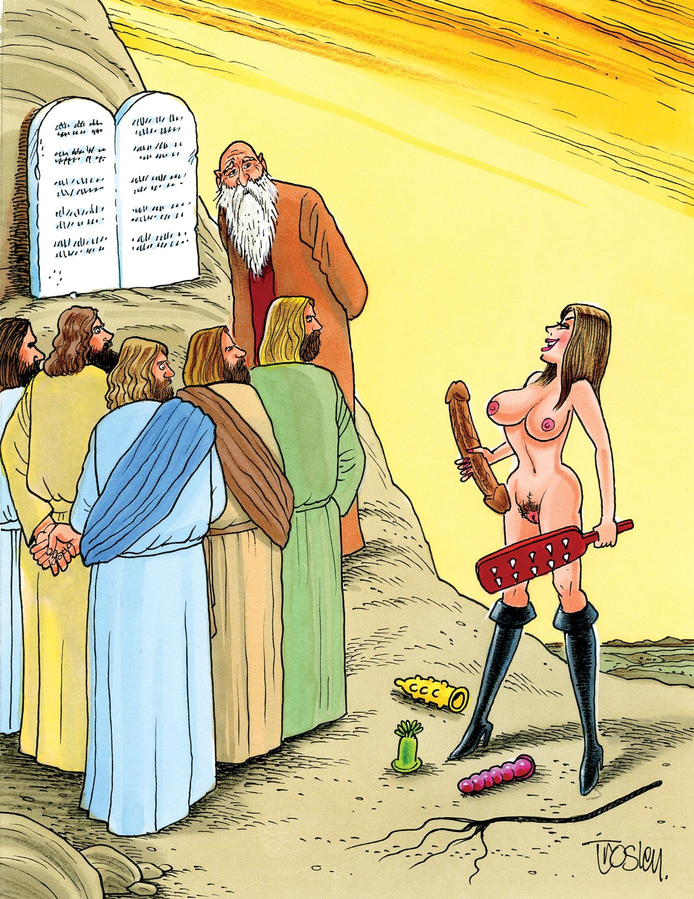 """Relax, Moses… We'll just think up some other perversions!"""